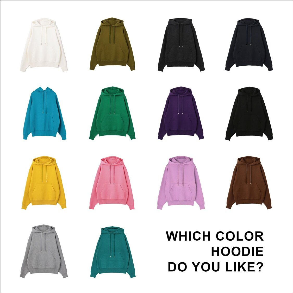 WHICH COLOR HOODIE DO YOU LIKE?